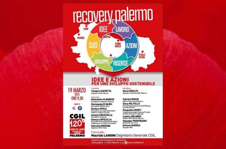 """Il mio intervento per """"Recovery Palermo"""" organizzato da Cgil Palermo"""